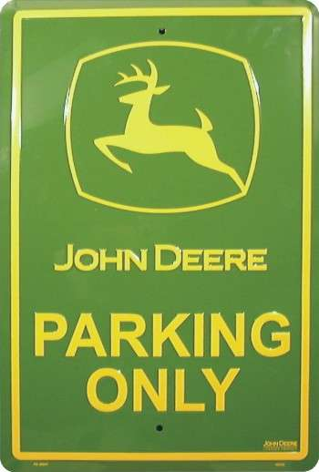 JOHN DEERE PARKING ONLY PLÅTSKYLT 46x30cm