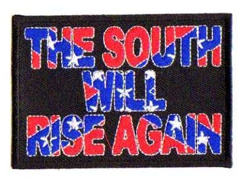 THE SOUTH WILL RISE AGAIN TYGMÄRKE 95x65mm