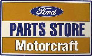 FORD PARTS STORE MOTORCRAFT PLÅTSKYLT 44x27cm