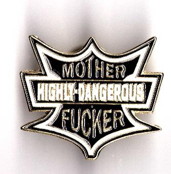 HIGHLY-DANGEROUS PIN